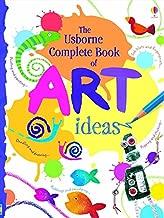 Complete Book of Art Ideas (Usborne Art Ideas)