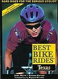 Best Bike Rides in Texas, 2nd (Best Bike Rides Series)