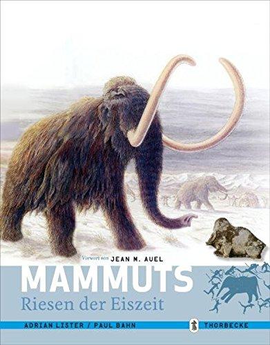 Mammuts: Riesen der Eiszeit