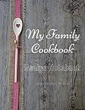 My Family Cookbook Recipe Notebook Recipe Books to write in: My Family...
