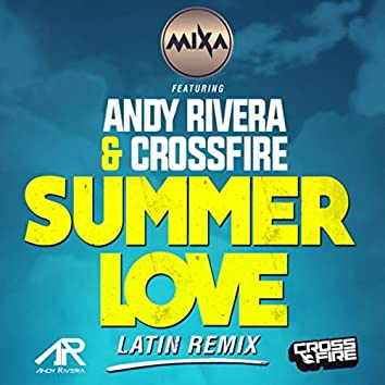 Summer Love (Latin Remix) [feat. Andy Rivera & Crossfire]