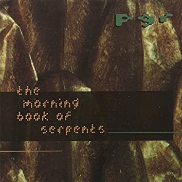 The Morning Book of Serpents
