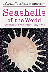 Seashells of the World (A Golden Guide from St. Martin's Press) [Kindle Edition]