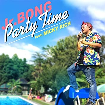Party Time (feat. MICKY RICH)