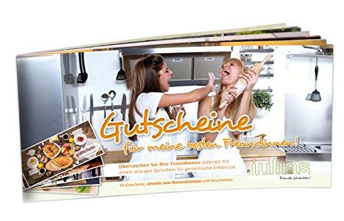 Gutscheine für meine besten Freundinnen - 10 Geschenk-Gutscheine für die beste Freundin/Frauen in einem Gutscheinbuch. 10 Geschenk-Ideen, um gemeinsam Zeit zu verbringen und Spaß zu haben.