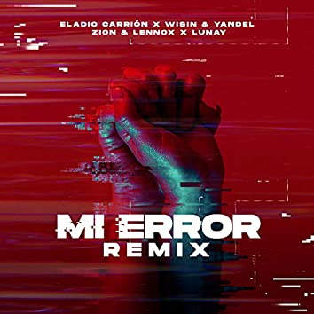 Mi Error (Remix)