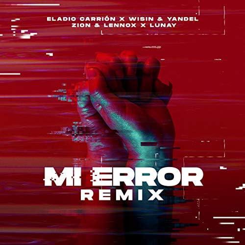 Eladio Carrion, Zion & Lennox & Wisin & Yandel feat. Lunay
