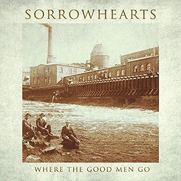 Where the Good Men Go