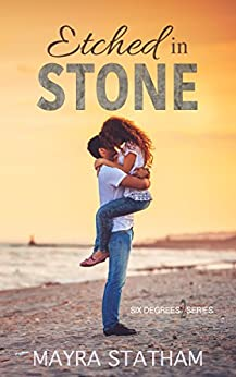 Etched in Stone (Six Degrees Book 2) by [Mayra Statham, Twin Sisters Rockin' Book Reviews]