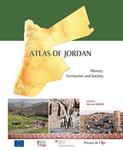 Atlas of Jordan: History, Territories and Society (CP) (English Edition)