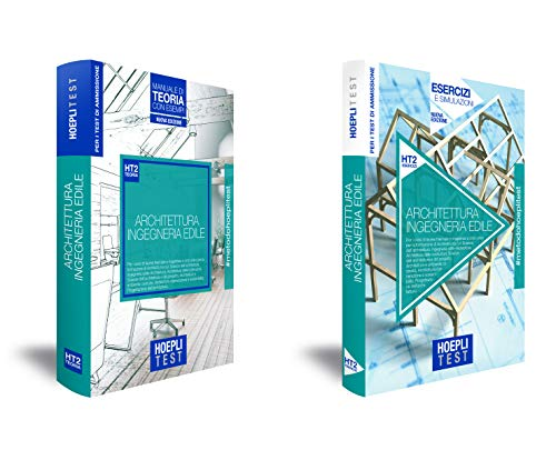 Hoepli Test. Architettura e Ingegneria edile. Per la preparazione ai test di ammissione ai corsi di laurea. Box: Manuale di teoria con esempi-Esercizi e simulazioni. Nuova ediz.