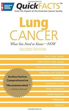 Quickfacts Lung Cancer (American Cancer Society QuickFacts) by American Cancer Society (2012-12-15)