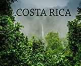Costa Rica: Travel Book on Costa Rica (Wanderlust)