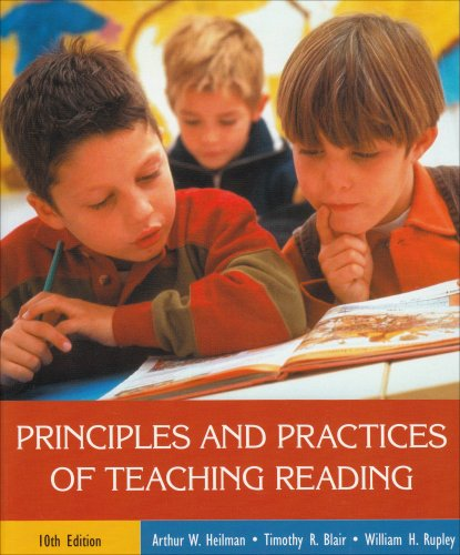 Principles And Practices Of Teaching Reading 10th Edition