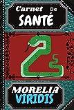 CARNET DE SANTE MORELIA VIRIDIS: Cahier suivi médical visite vétérinaire à remplir, Livre élevage reptile, serpents, lézards amphibien à compléter: ... pour noël, petits et grands, 15,24x22,86 cm