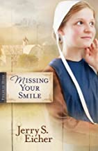 Missing Your Smile (Fields of Home Book 1)