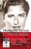 Madeleine Pauliac - L'insoumise