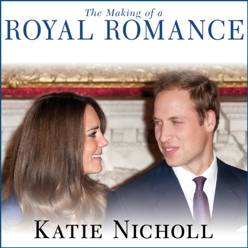 The Making of a Royal Romance audiobook cover art
