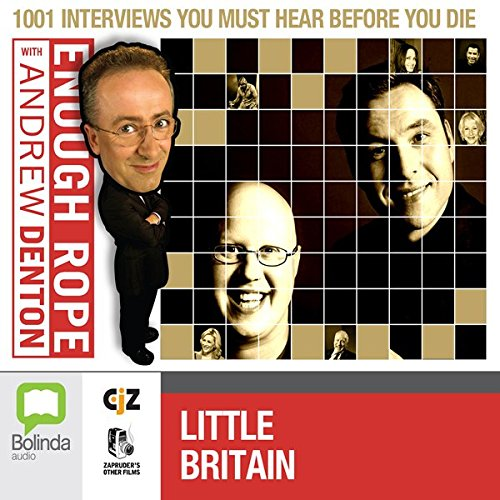 Enough Rope with Andrew Denton: Little Britain cover art