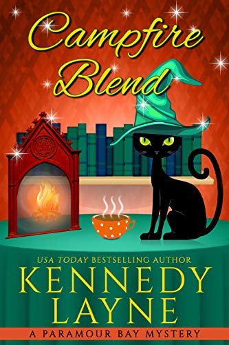 Campfire Blend (A Paramour Bay Cozy Paranormal Mystery Book 19) by [Kennedy Layne]