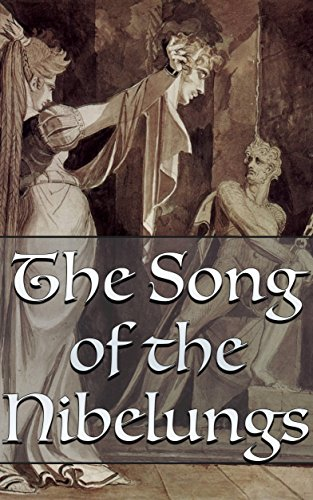 The Song of the Nibelungs (+Audiobook): With a Great Collection of Epics (English Edition)