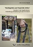 ´Tote begraben und Trauernde trösten´: Haustiere in der Sepulkralkultur: Entwicklung und Bedeutung für die Tiermedizin