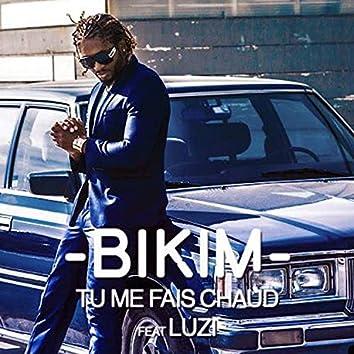 Tu Me Fais Chaud (feat. Luzi)