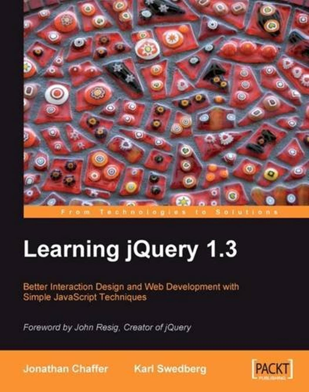 表面的な騙す変化Learning Jquery 1.3: Better Interaction Design and Web Developlent With Simple Javascript Techniques