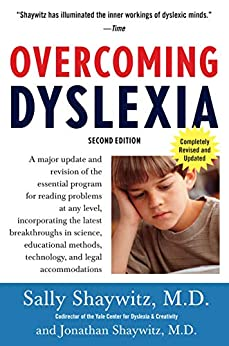 Overcoming Dyslexia: Second Edition, Completely Revised and Updated by [Sally Shaywitz]