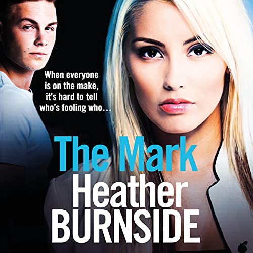 The Mark Audiobook By Heather Burnside cover art