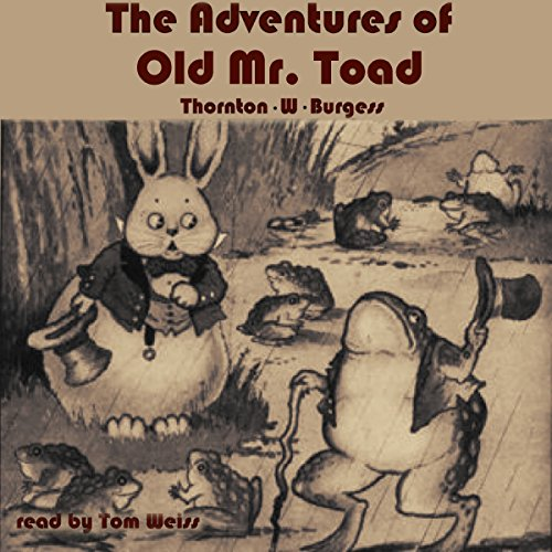 The Adventures of Old Mr. Toad audiobook cover art