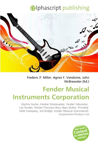 Fender Musical Instruments Corporation: Electric Guitar, Fender Stratocaster, Fender Telecaster, Leo Fender, Fender Precision Bass, Bass Guitar, ... Musical Instruments Corporation Product List