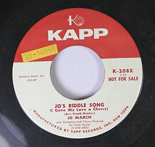 Jo March 45 RPM Jo\'s Riddle Song (I Gave My Love a Cherry) / With You My Johnny Lad