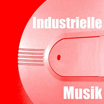 Industrielle Musik