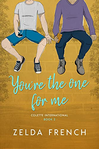 You're The One For Me (Colette International Book 2) (English Edition)
