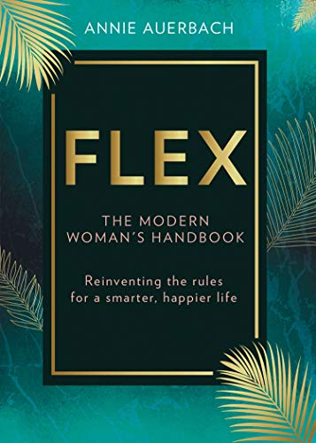 FLEX!: A Flexible Approach to Work, Life and Everything