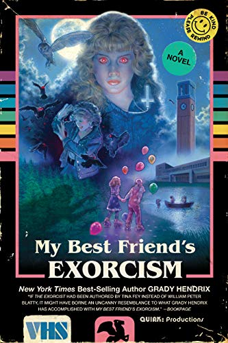 My Best Friend's Exorcism: A Novel (English Edition)