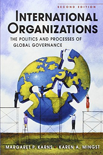 International Organizations: The Politics and Processes...