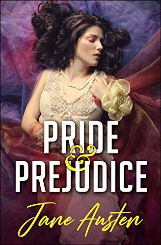 Pride and Prejudice:a classics illustrated edition (English Edition)