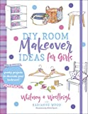 DIY Room Makeover Ideas for Girls: Pretty Projects to Decorate Your Bedroom
