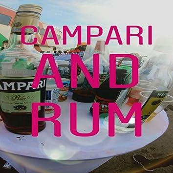 Campari and Rum (feat. Sample King)