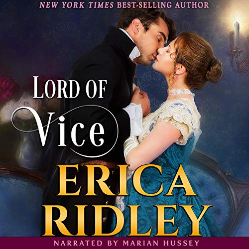 Lord of Vice: Regency Romance Novel Audiobook By Erica Ridley cover art