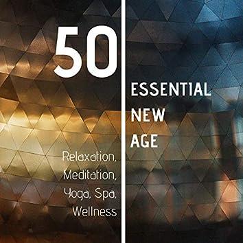 50 Essential New Age: Relaxation, Meditation, Yoga, Spa, Wellness