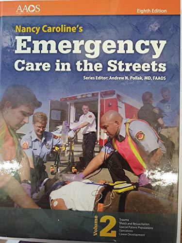 Nancy Caroline's Emergency Care in the Streets (8th edition, Volume 2)