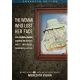 The Woman Who Lost Her Face (Enhanced Edition): How Charla Nash Survived the World's Most Infamous Chimpanzee Attack (English Edition)