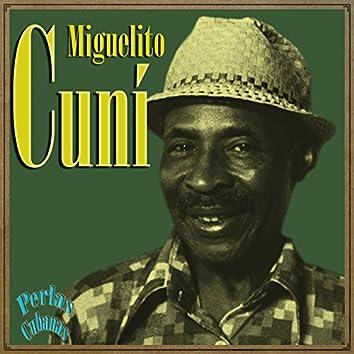 Perlas Cubanas: Miguelito Cuní