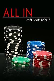 All In (Casino Nights Book 2) by [Melanie Jayne]