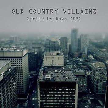 Strike Us Down (EP)