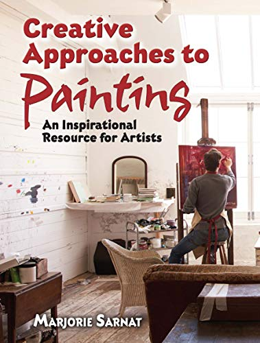 Creative Approaches to Painting: An Inspirational Resource for Artists (Dover Art Instruction) (English Edition)