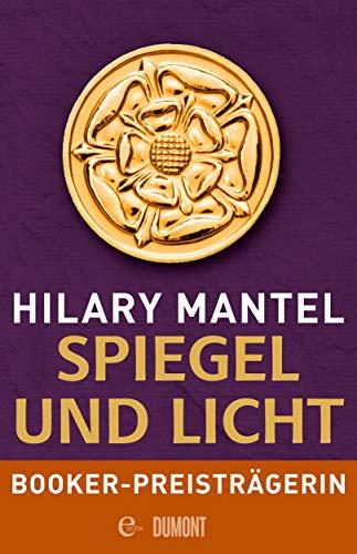 Spiegel und Licht: Roman (Tudor-Trilogie 3) (German Edition)